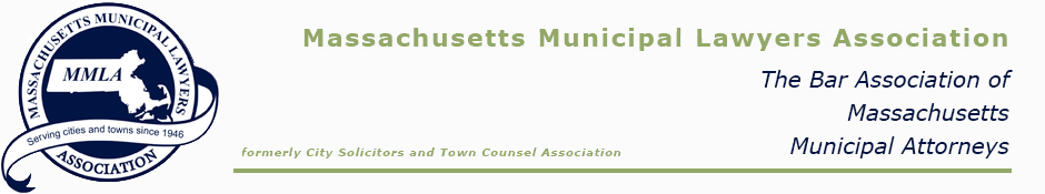 Massachusetts Municipal Lawyers Association (MMLA)